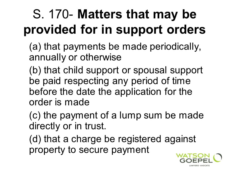 S. 170- Matters that may be provided for in support orders