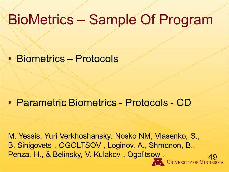 BioMetrics – Sample Of Program