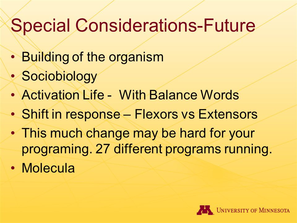 Special Considerations-Future