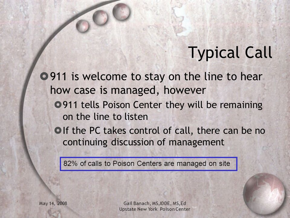Typical Call 911 is welcome to stay on the line to hear how case is managed, however.