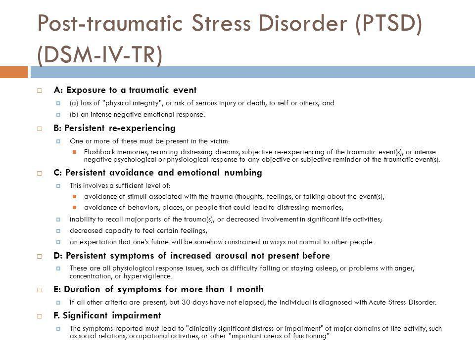 Post-traumatic Stress Disorder (PTSD) (DSM-IV-TR)