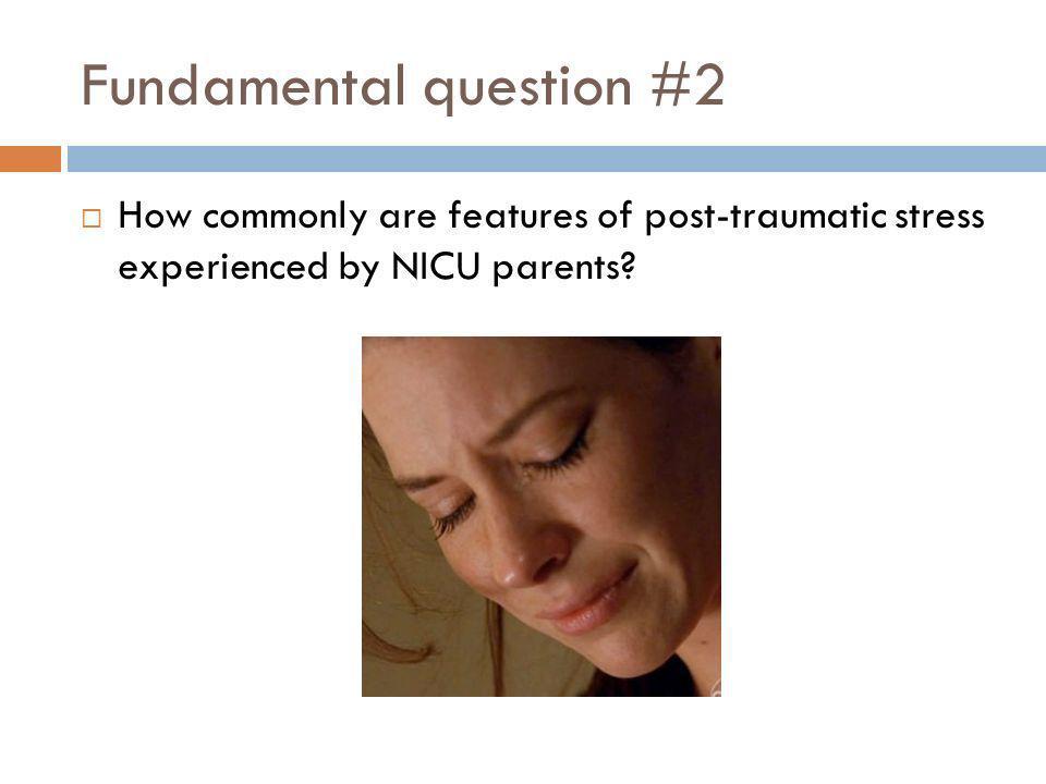 Fundamental question #2