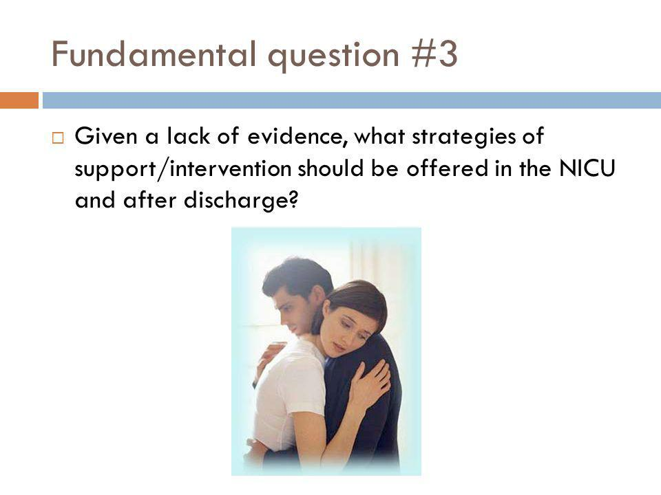 Fundamental question #3