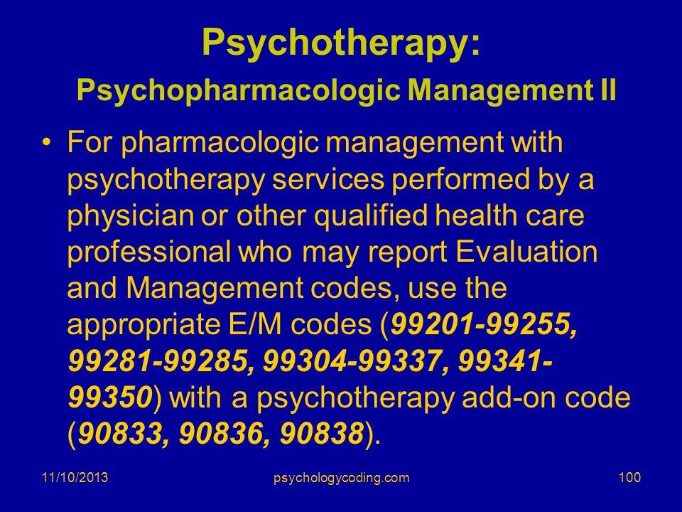 Psychotherapy: Psychopharmacologic Management II