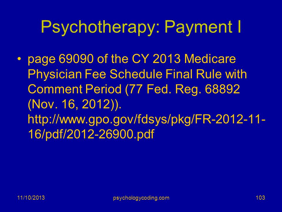 Psychotherapy: Payment I