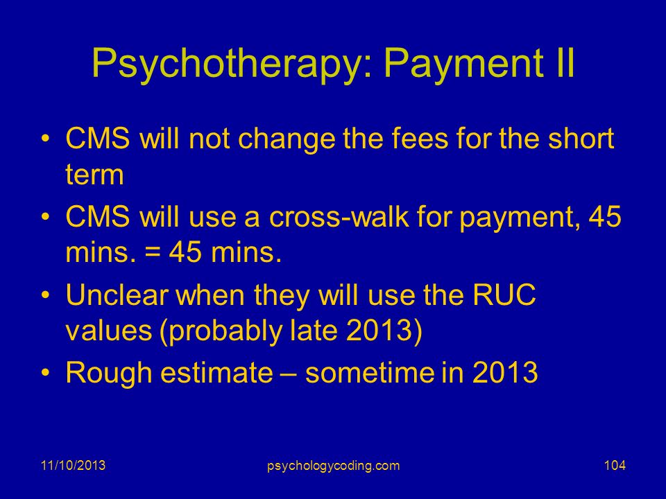 Psychotherapy: Payment II