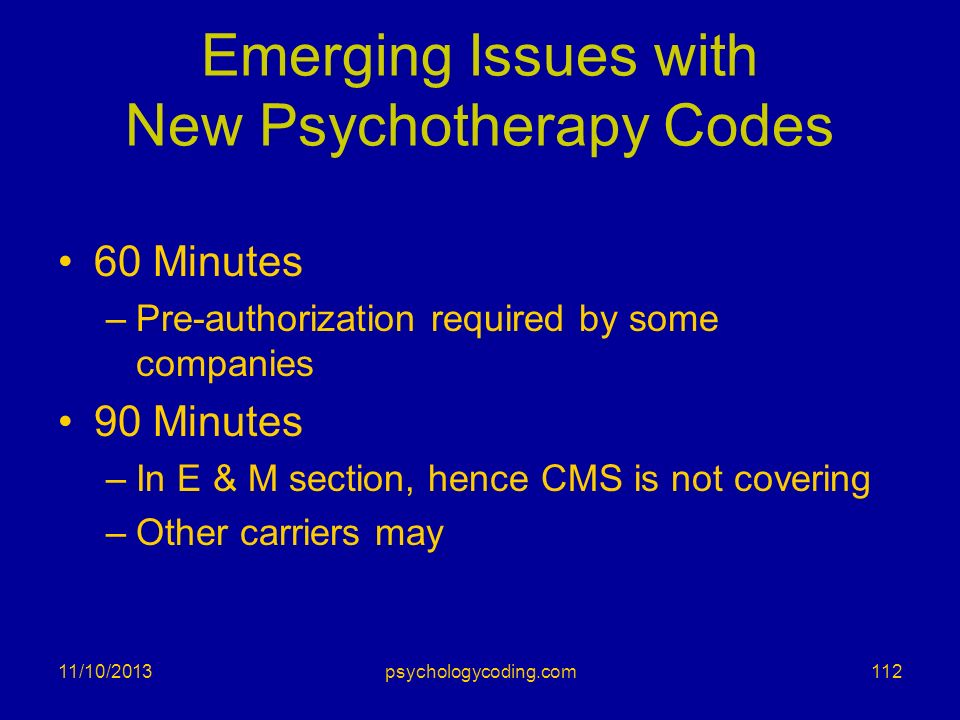 Emerging Issues with New Psychotherapy Codes