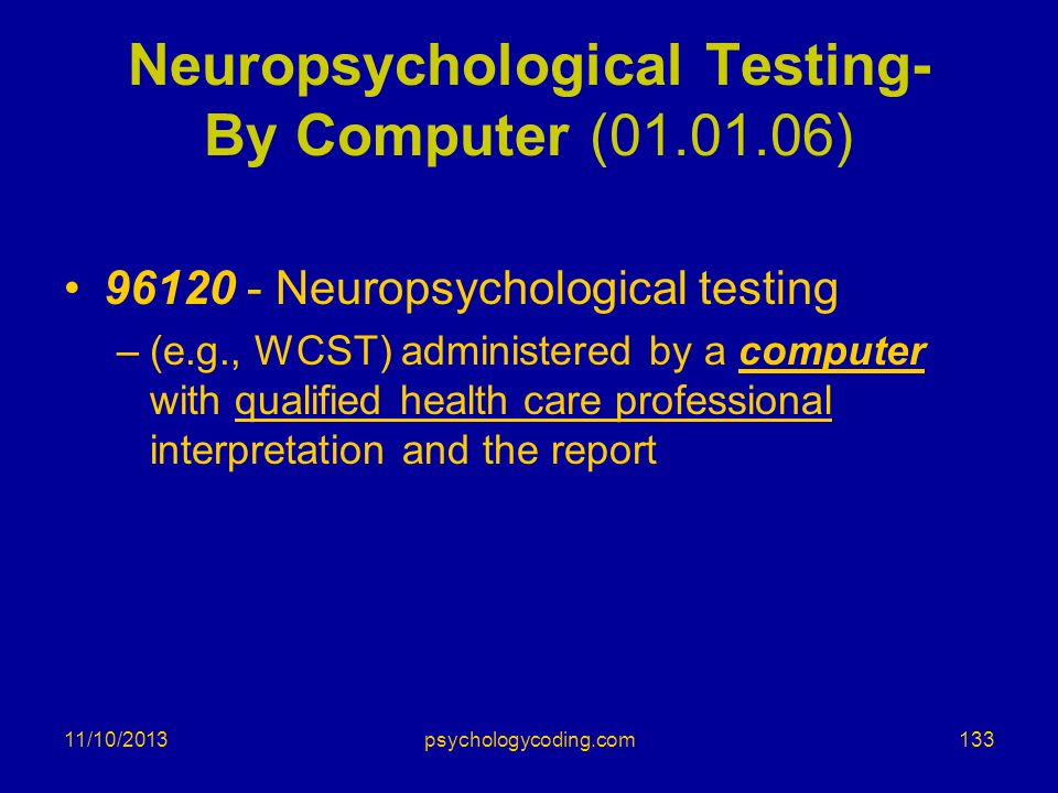 Neuropsychological Testing- By Computer ( )