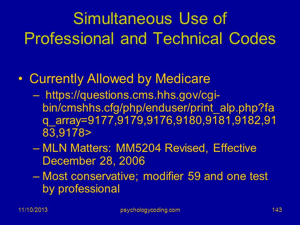 Simultaneous Use of Professional and Technical Codes