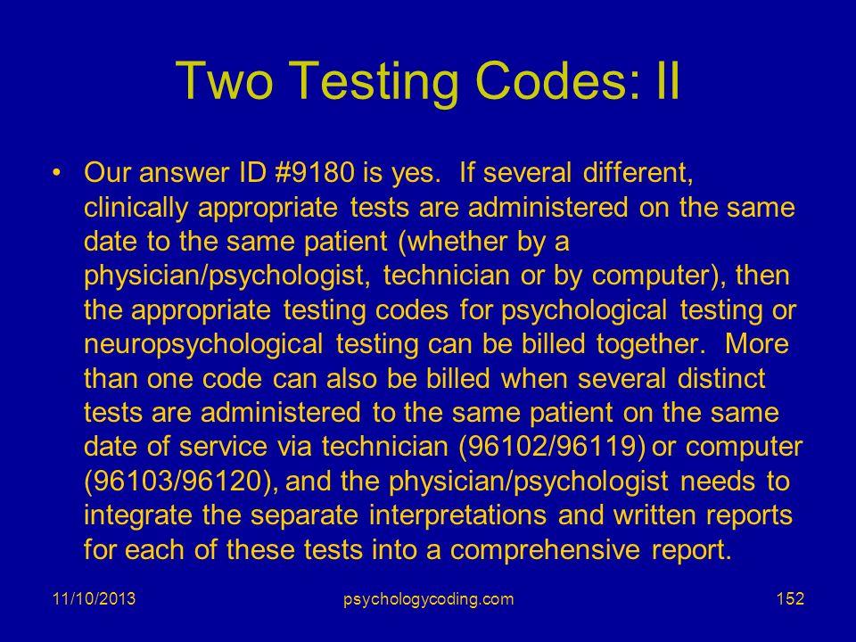 Two Testing Codes: II