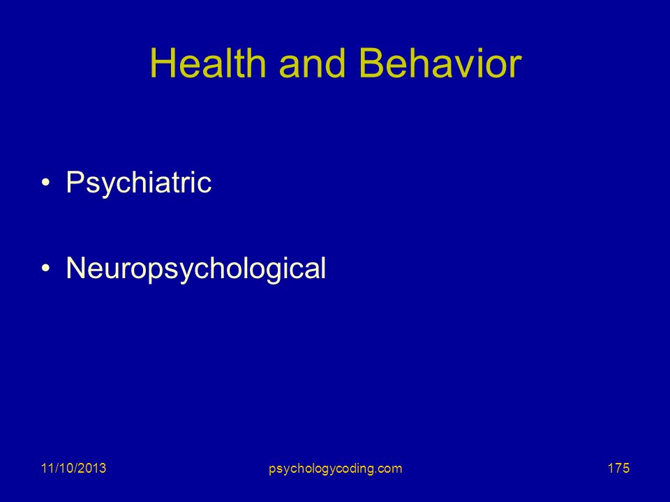Health and Behavior Psychiatric Neuropsychological 3/25/2017