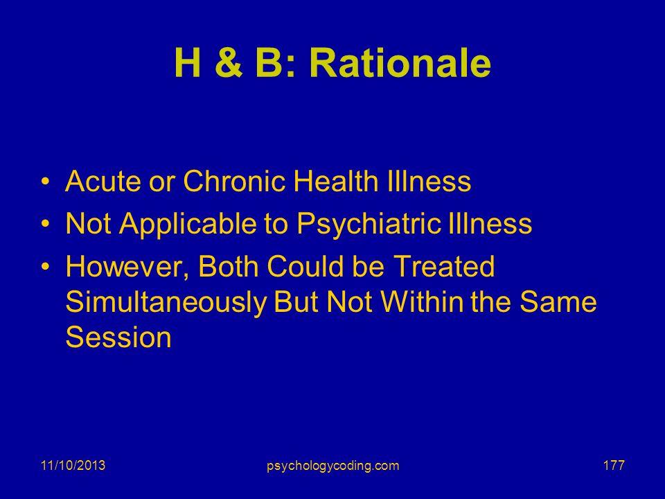 H & B: Rationale Acute or Chronic Health Illness