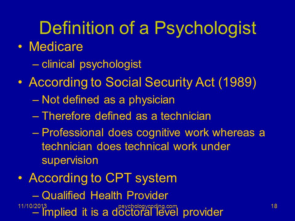 Definition of a Psychologist