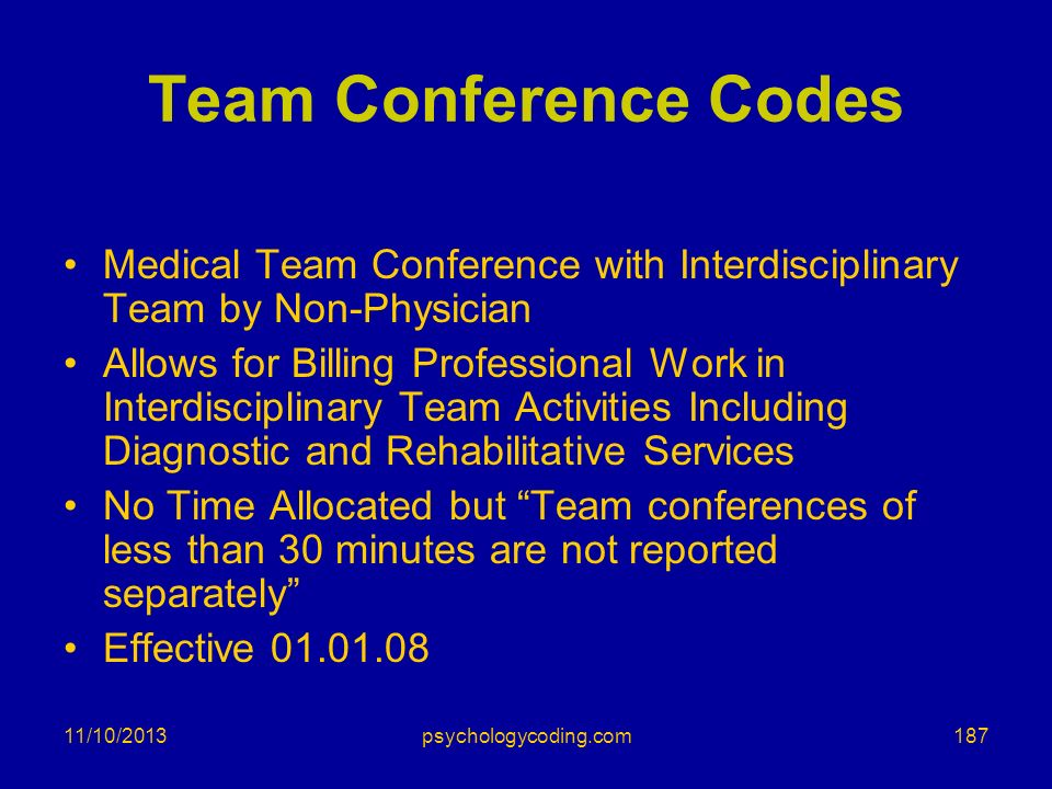 Team Conference Codes Medical Team Conference with Interdisciplinary Team by Non-Physician.