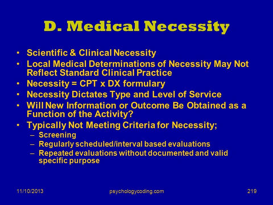 D. Medical Necessity Scientific & Clinical Necessity