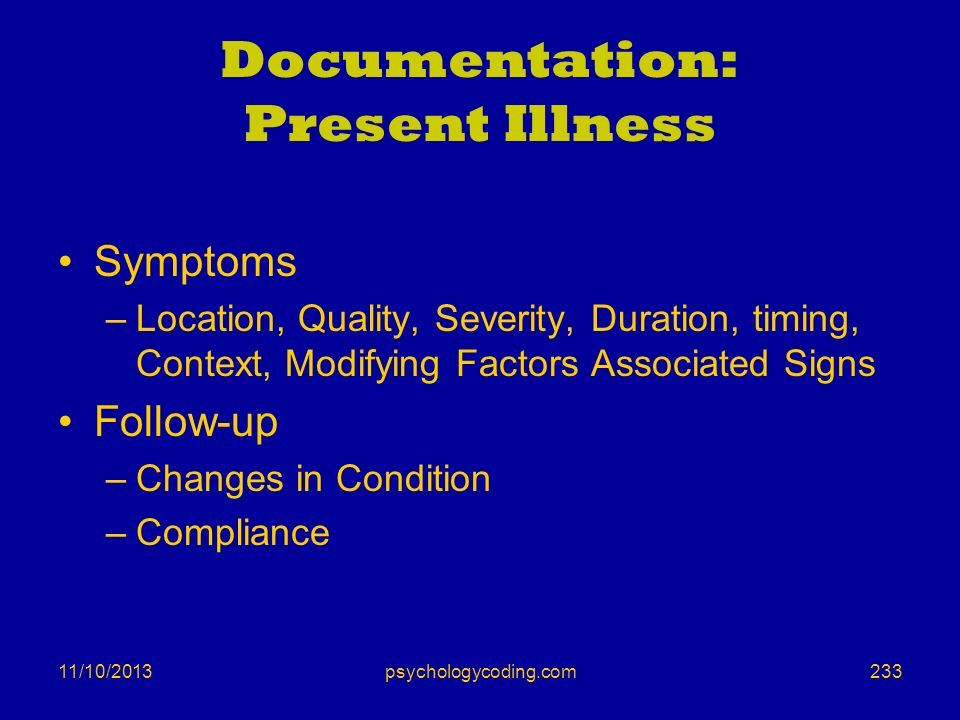 Documentation: Present Illness