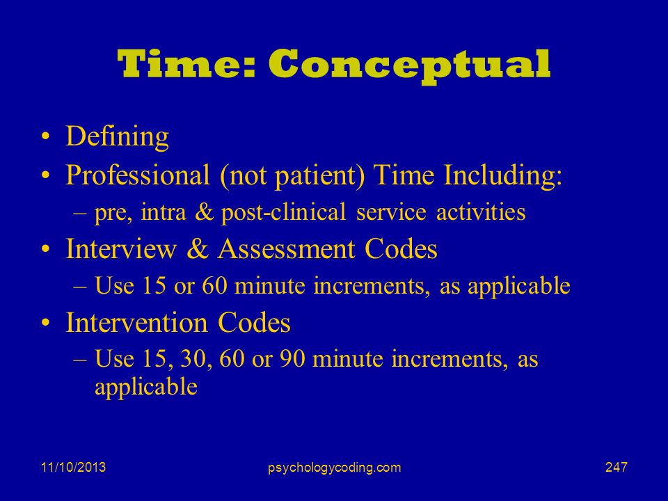Time: Conceptual Defining Professional (not patient) Time Including: