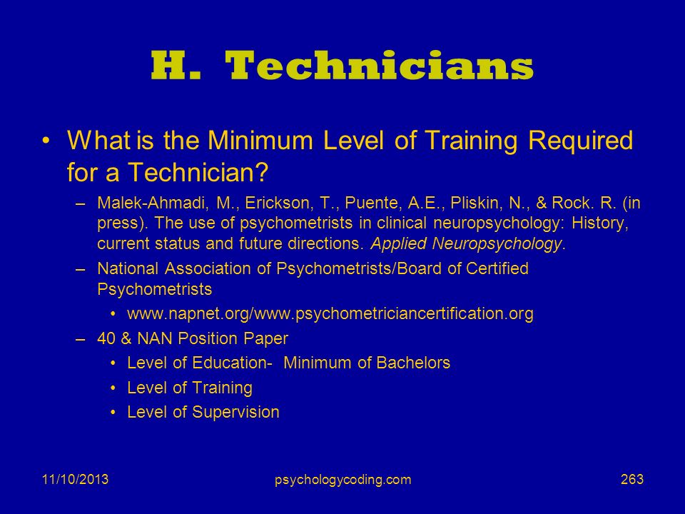 H. Technicians What is the Minimum Level of Training Required for a Technician
