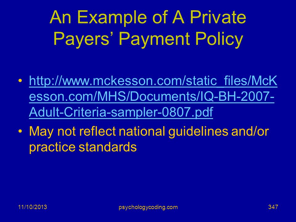 An Example of A Private Payers' Payment Policy