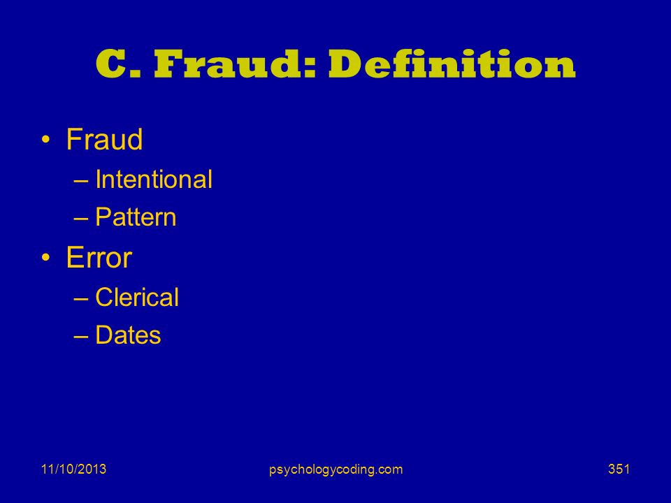 C. Fraud: Definition Fraud Error Intentional Pattern Clerical Dates