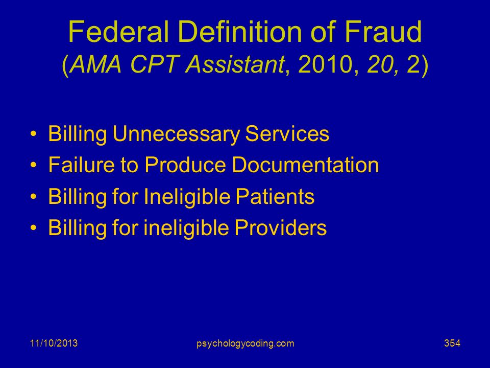 Federal Definition of Fraud (AMA CPT Assistant, 2010, 20, 2)