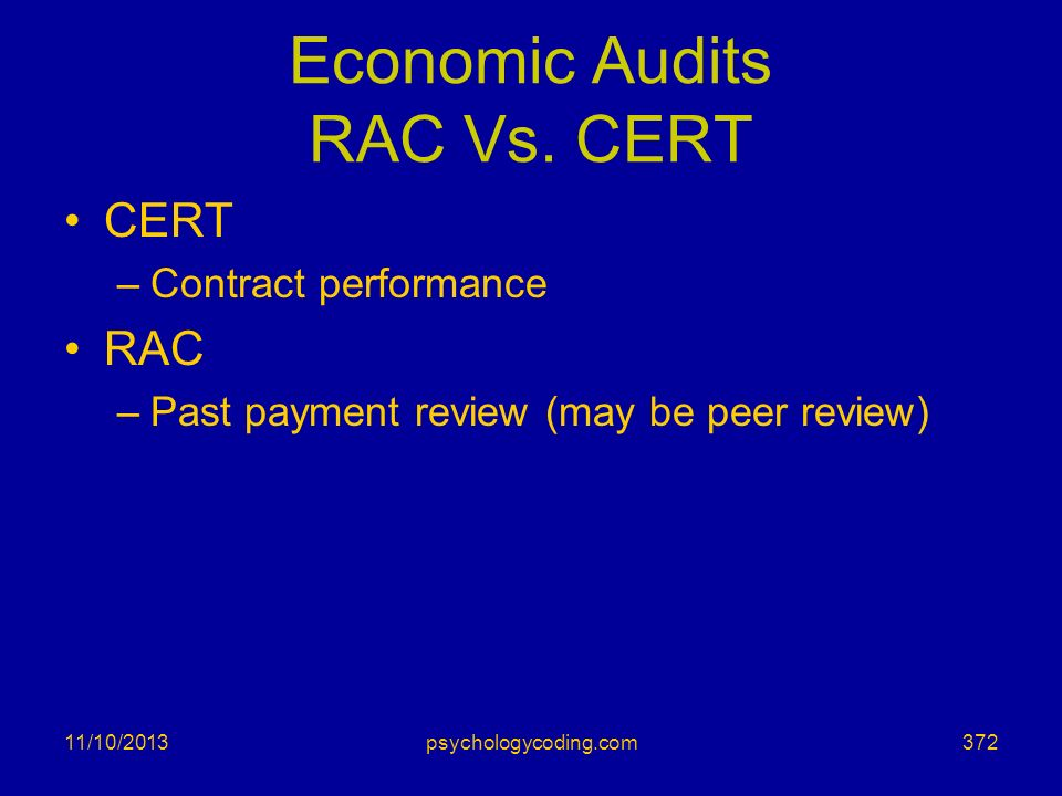 Economic Audits RAC Vs. CERT