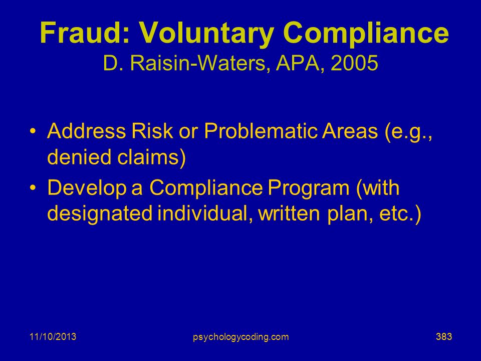 Fraud: Voluntary Compliance D. Raisin-Waters, APA, 2005