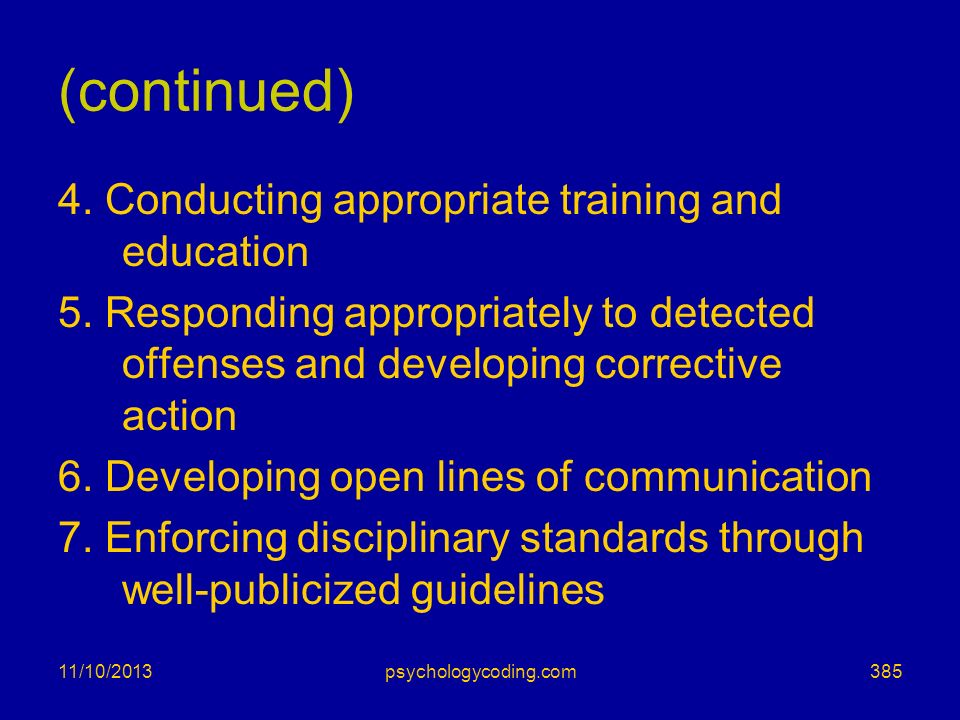 (continued) 4. Conducting appropriate training and education