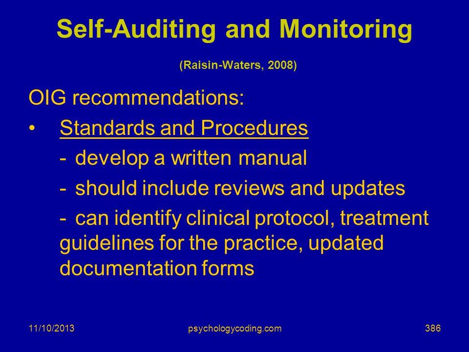 Self-Auditing and Monitoring (Raisin-Waters, 2008)