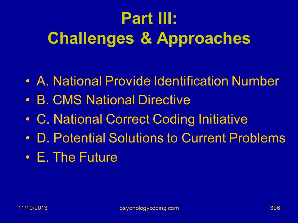 Part III: Challenges & Approaches