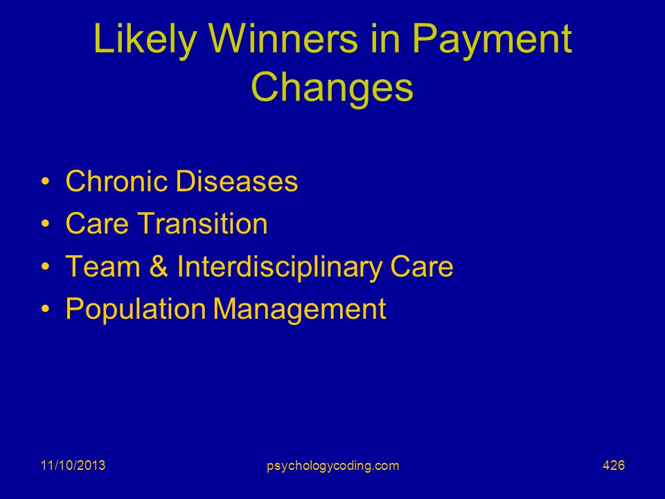 Likely Winners in Payment Changes
