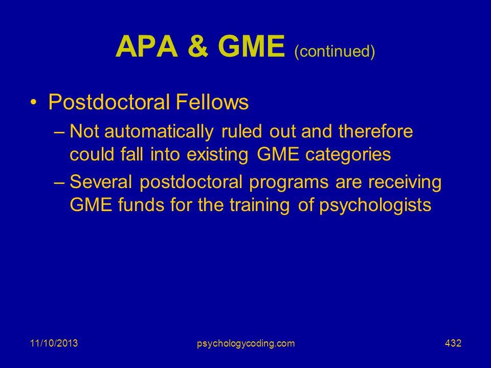 APA & GME (continued) Postdoctoral Fellows