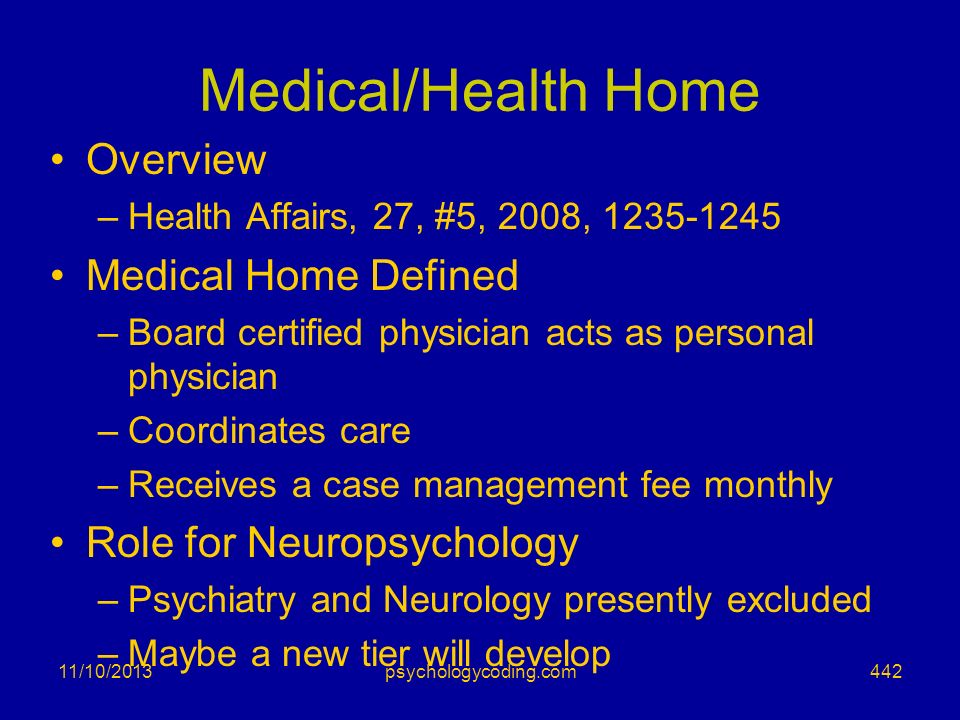 Medical/Health Home Overview Medical Home Defined