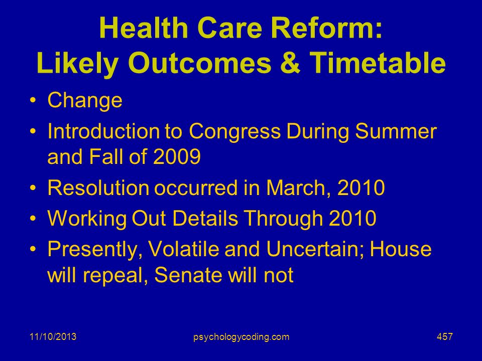 Health Care Reform: Likely Outcomes & Timetable