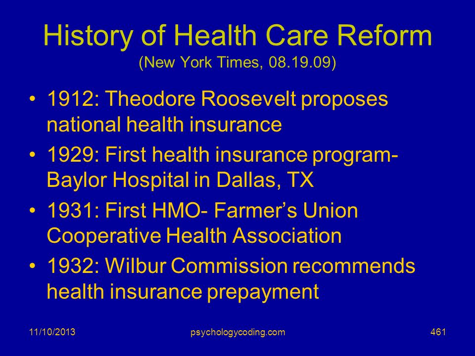 History of Health Care Reform (New York Times, 08.19.09)