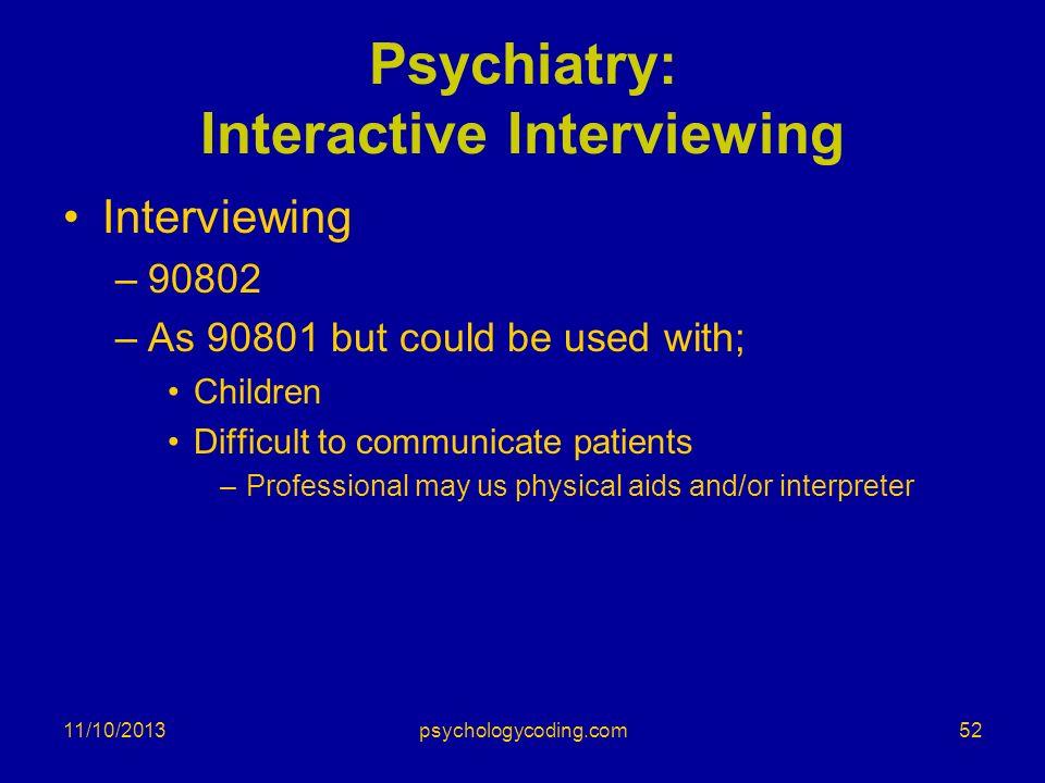 Psychiatry: Interactive Interviewing