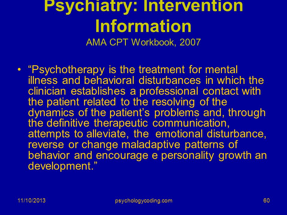 Psychiatry: Intervention Information AMA CPT Workbook, 2007