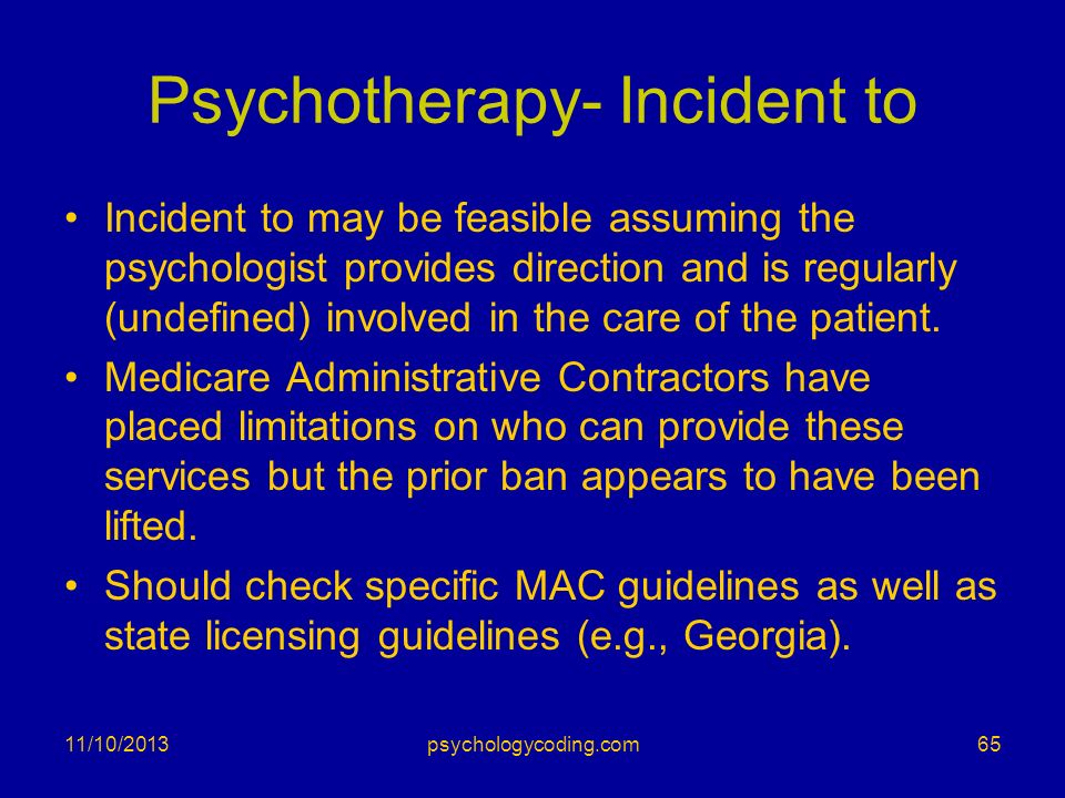 Psychotherapy- Incident to