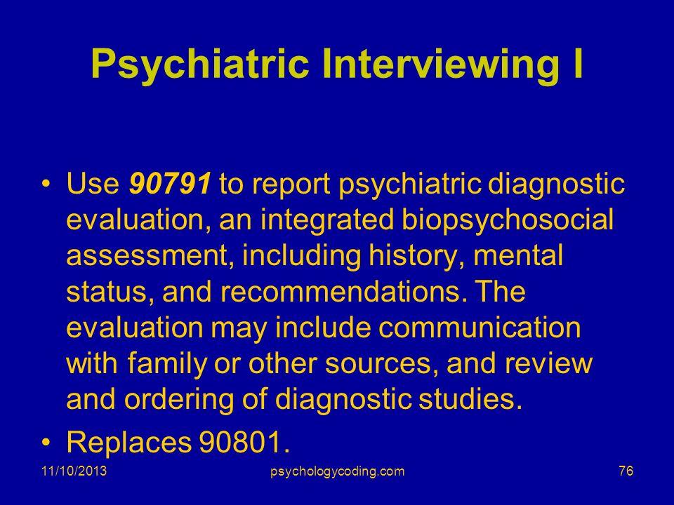 Psychiatric Interviewing I