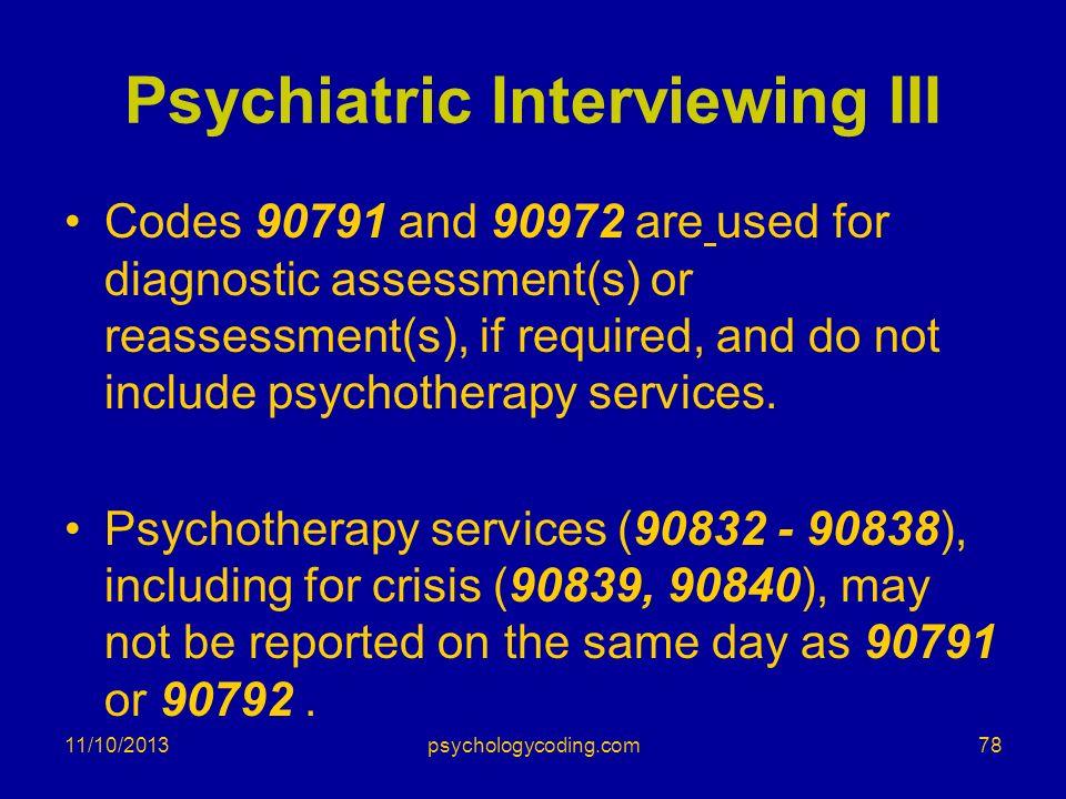 Psychiatric Interviewing III