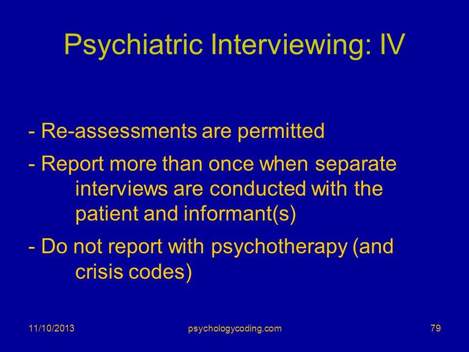 Psychiatric Interviewing: IV