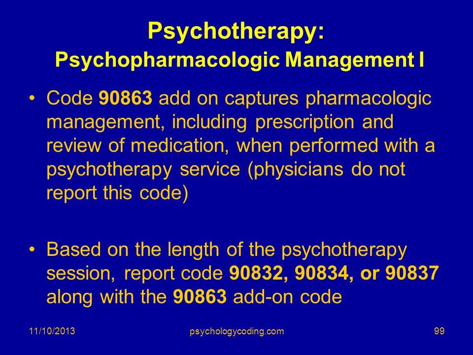 Psychotherapy: Psychopharmacologic Management I