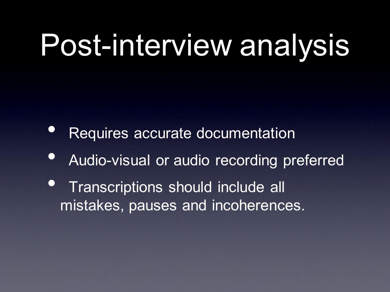Post-interview analysis