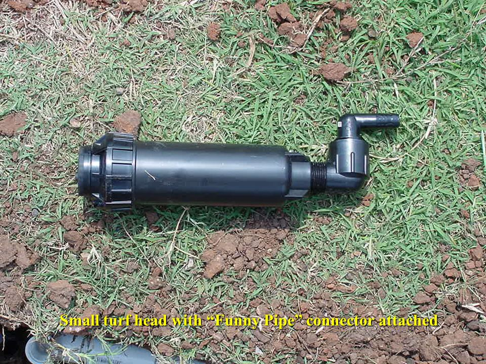 Small turf head with Funny Pipe connector attached