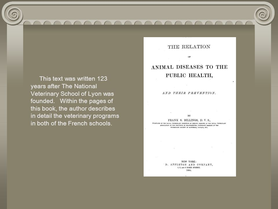 This text was written 123 years after The National Veterinary School of Lyon was founded.