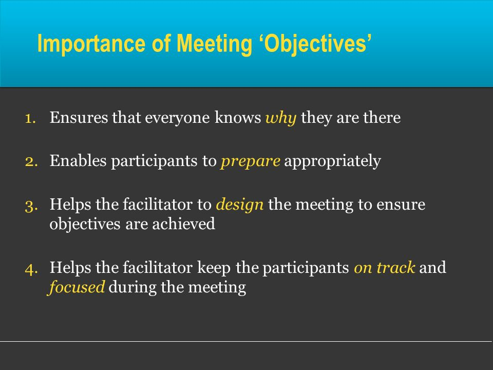 Importance of Meeting 'Objectives'