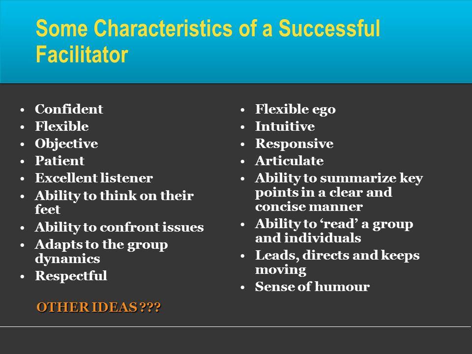Some Characteristics of a Successful Facilitator
