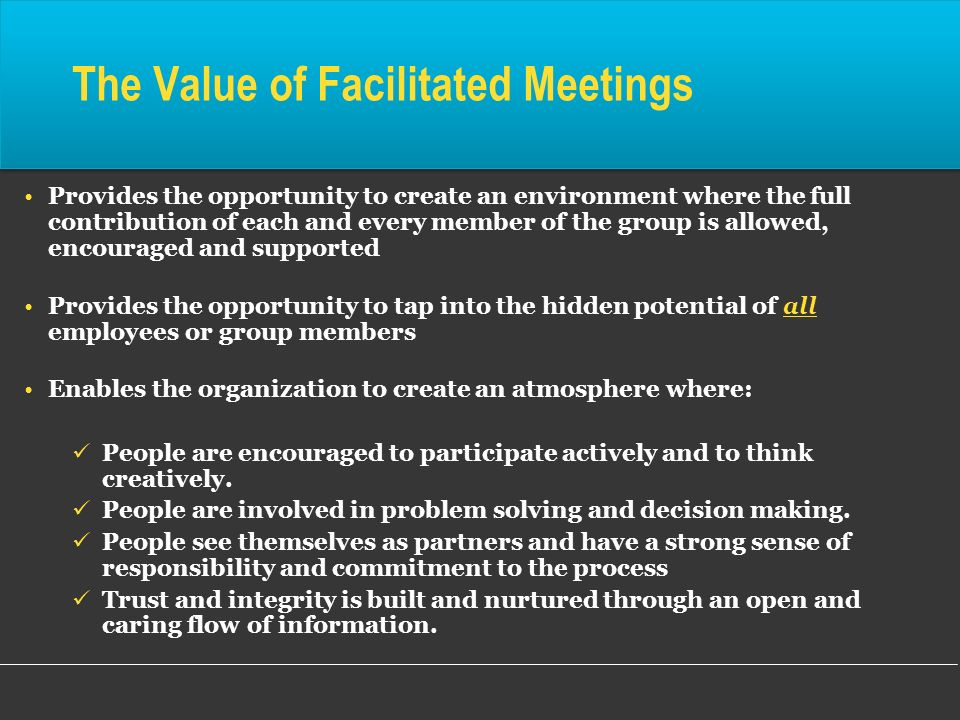 The Value of Facilitated Meetings