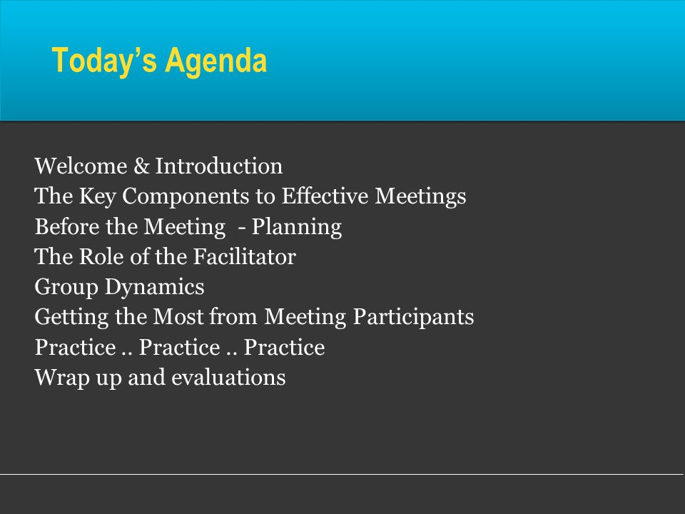 Today's Agenda Welcome & Introduction