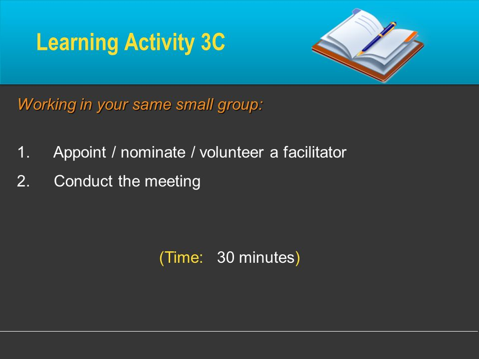 Learning Activity 3C Working in your same small group: